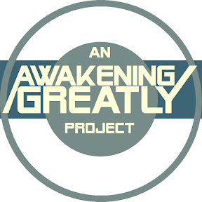 CHANNEL: Awakening Greatly