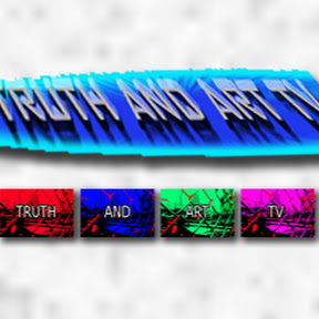 CHANNEL: Truth and Art TV